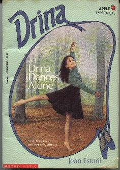 Drina Dances Alone: Jean Estoril: 9780590430814: Amazon.com Children's Books. This book is one of the things that made me love to dance as a child