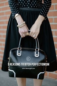 5 Reasons to Ditch Perfectionism #theeverygirl