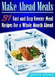 Make Ahead Meals: 31 Fast and Easy Freezer Meal Recipes For a Whole Month Ahead (Make ahead meals, Freezer meal recipes, Freezer meals) - http://howtomakeastorageshed.com/articles/make-ahead-meals-31-fast-and-easy-freezer-meal-recipes-for-a-whole-month-ahead-make-ahead-meals-freezer-meal-recipes-freezer-meals/