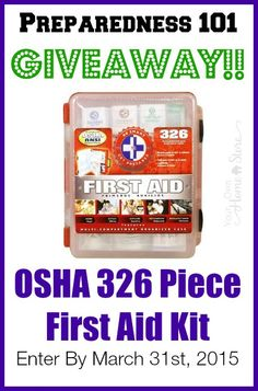 Enter to win a 326 piece First Aid Kit from Your Own Home Store as part of her Emergency Preparedness 101 Course.