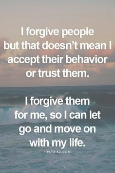 Forgive forgive forgive...but be cautious cautious cautious...Its hard to get back what you had before they broke your trust multiple of times. But forgiving so you can move on to save your sanity is the best thing you can do. And Jehovah is the best helper to help you do so. So let's forgive..be cautious and move on with Jehovah's help so you can be happy and sane.