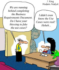 Humor - Cartoon: Business Requirements Document Not Quite Ready