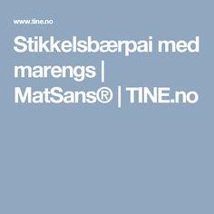 Stikkelsbærpai med marengs | MatSans® | TINE.no