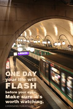One day your life will flash before your eyes. Make sure it's worth watching.    Free Paris wallpapers @ liveinsanelygreat.com