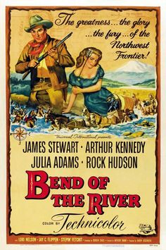 1952 Bend In the River: James Stewart, Arthur Kennedy, Julia Adams, Rock Hudson