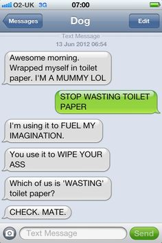 Texts from dog...too funny.