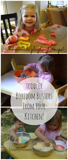 Love these ideas! Toddler Boredom Busters You Can Find In Your Kitchen & a homemade play dough recipe at LiveRenewed.com