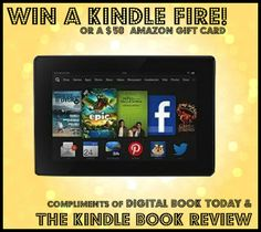 A chance to win a Kindle Fire and get acquainted with some authors that you may never heard about before.