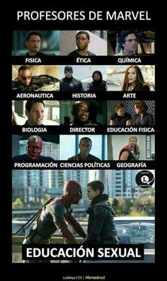 Estos son los profesores de #Marvel yo amaria al profe de fisica y historia