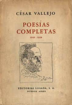 Viví el amor y el desamor a través de la poesía de Vallejo.