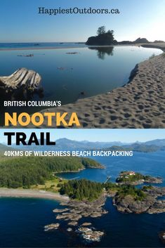 British Columbia's Nootka Trail is of beautiful wilderness beach backpacking. The Nootka Trail is near Vancouver Island and is a great alternative to the West Coast Trail with gorgeous scenery, sandy beaches, wildlife, and best of all no crowds. Montreal, Toronto, Quebec, Road Trip, West Coast Trail, Camping World, Rv Camping, Camping Cabins, Beach Camping