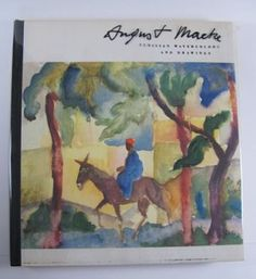August Macke Tunisian Watercolors and Drawings First Edition Illustrations Essays 1959 Hardcover