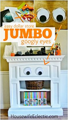 Housewife Eclectic: Easy DIY Dollar Store Jumbo Googly Eyes