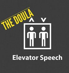 What is a doula? Doula Elevator Speech, watch our video. Great to see after doula training