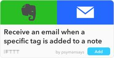Introducing two new ways to use Evernote on IFTTT! Now you can trigger Recipes when a new note is created or when you add a tag to any note. Try a few of these hotly requested ways to do even more...