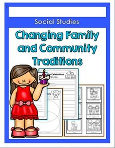 Changing Family and Community Traditions; an activity packet that explores family structures and traditions. It also includes readings, worksheets, writing activities, and vocabulary posters. Social Studies Curriculum, 5th Grade Social Studies, Science Curriculum, Teaching Social Studies, Teaching Culture, 1st Grade Science, Primary Science, First Grade Activities, Primary Teaching