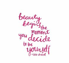 Beauty=being yourself
