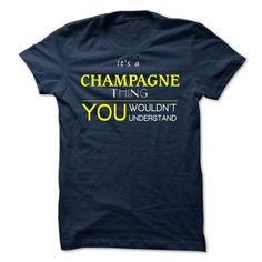 CHAMPAGNE -it is