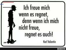 #regenwetterlustig Karl Valentin, Wisconsin, Haha, Statements, Ecards, Memes, Camilla, Good Morning Love, Spiritual Quotes