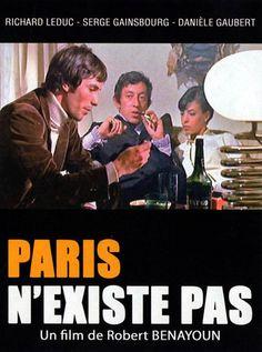 Paris n'existe pas de Robert Benayoun Serge Gainsbourg, Paris, Movies, Movie Posters, Movie Titles, Posters, Montmartre Paris, Films, Film Poster