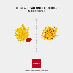 Creative Ad Campaign: Two Kinds Of People In This World by Zomato Two Kinds Of People, 2 Kind, Food Poster Design, Restaurants, Creative Advertising, Ads Creative, Food Advertising, Which One Are You, Human Behavior