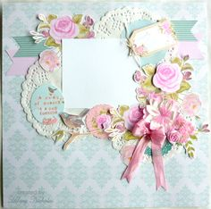 Layout Kit 2 with Kaisercraft True Romance, created by Hilary Nicholas
