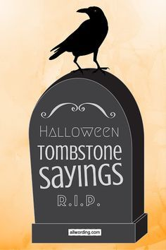 Tombstone sayings for your Halloween yard haunt