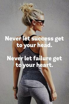 Never let success get to your head. Never let failure get to your heart… #FITNESSMOTIVATIONPICTURES https://www.musclesaurus.com