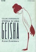 Una gru infreddolita : storia di una geisha / Kazuo Kamimura