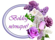 Névnap - jolka.qwqw.hu Name Day, Names, Birthday, Happy, Saint Name Day, Birthdays, Happiness, Dirt Bike Birthday, Birth Day