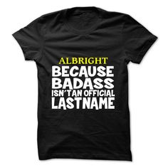 [Hot tshirt name creator] ALBRIGHT  Order Online  ALBRIGHT  Tshirt Guys Lady Hodie  TAG FRIEND SHARE and Get Discount Today Order now before we SELL OUT  Camping a skilled sailor