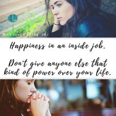 Happiness is an inside job. Don't give anyone that kind of power over your life. #happiness #insidejob #mindset . . . . . #modernlovers #relationshipstatus #relationships101 #lifeadvice #positivethoughts #positivity #mindsetmatters #findingMEagain #confidenceissexy #findingpurpose #datelife #singlelife #singleandproud  #positivityproject #projectME #missionpossible #woowoocrew #bossbabes  #bloggerbossbabes #blogger #writingfromtheheart #writingwithpurpose  #Regram via @moderndating101