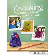 Search Press Books Knooking is a pattern book for a knook crochet hook with 19 projects. Knooking is the new technique that combines knitting with the hooking action of crochet. Includes fun and practical projects to knook including hats, scarves, bags, t Online Craft Store, Craft Stores, Tunisian Crochet, Knit Crochet, Veronika Hug, Joann Fabrics, Pattern Books, Crochet Hooks, Fabric Crafts