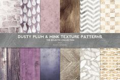 Dusty Plum & Mink Textured Patterns Graphics Give your next design a rich autumn shimmer with these gently distressed background textures and dig by Blixa 6 Studios