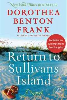 """""""Her books are funny, sexy, and usually damp with seawater."""" -Pat Conroy, author of The Prince of Tides   In Return to Sullivans Island, Dorothea Benton Frank revisits the enchanted landscape of South Carolina's Lowcountry made famous in her beloved New York Times bestseller Sullivans Island. Frank focuses on the next generation of Hamiltons and Hayes, earning high praise from the Atlanta Journal-Constitution, which writes..more on boikeno.com"""