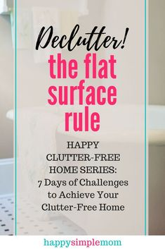 Clear the clutter from countertops and other flat surfaces with this easy rule that guarantees success. The flat surface clutter fix! Getting Rid Of Clutter, Getting Organized, Clutter Control, Declutter Your Life, Declutter House, Clutter Free Home, Konmari Method, D House, Organizing Your Home