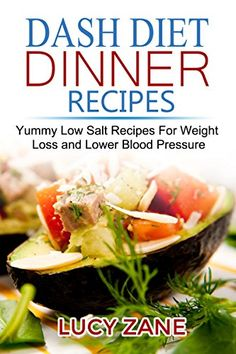 Dash diet recipes foods that lower blood pressure dash diet dash diet recipes foods that lower blood pressure dash diet pinterest dash diet recipes dash diet and lower blood pressure forumfinder Choice Image