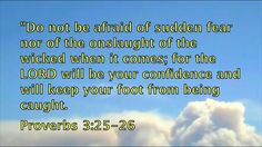 Scriptures against spiritual enemies- Part 2 Do Not Be Afraid, Proverbs 3, Enemies, Scriptures, Wicked, Confidence, Channel, Spirituality, Lord
