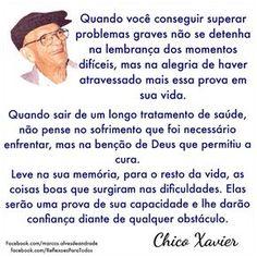 REFLEXÕES PARA TODOS: SUPERAÇÃO (Chico Xavier)