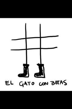 Gato con botas.  :-))