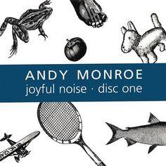 Andy Monroe - Vol. 1-Joyful Noise