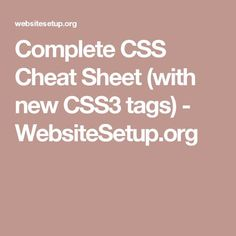 Complete CSS Cheat Sheet (with new CSS3 tags) - WebsiteSetup.org