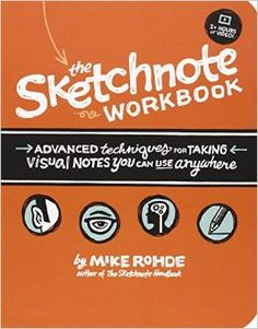 [EPub] The Sketchnote Workbook: Advanced techniques for taking visual notes you can use anywhere Author Mike Rohde,
