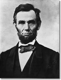 """Abraham Lincoln: """"Nearly all men can stand adversity, but if you want to test a man's character, give him power.""""  Happy Birthday Mr. President."""