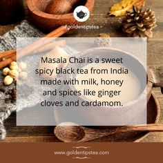 Try India's Famous Masala Chai.
