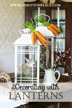 Decorating with Lanterns | On Sutton Place