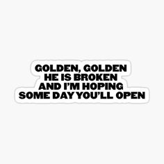Frases Harry Styles, Cool Stickers, Laptop Stickers, Desenho Harry Styles, Harry Styles Drawing, 1d Quotes, One Direction Quotes, Song Lyrics Wallpaper, Aesthetic Stickers