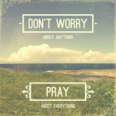 Dont Worry About Anything | Pray About Everything Art Print