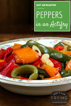 Roasted peppers in a hot air fryer: so easy. Includes basket-type air fryer directions as well.
