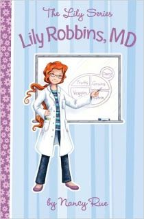 Awesome christian book for preteen girls!  Lily Robbins, M.D. by Nancy Rue @tommynelson